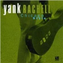 Chicago Style - CD Audio di Yank Rachell