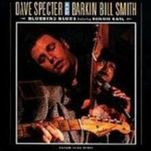 Dave Specter & Barkin' Bill Smith - CD Audio di Dave Specter,Barkin Bill Smith