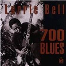 700 Blues - CD Audio di Lurrie Bell