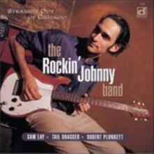 Straight Out of Chicago - CD Audio di Rockin' Johnny Band