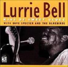Kiss of Sweet Blues - CD Audio di Lurrie Bell