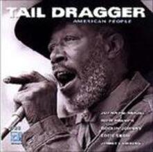 American People - CD Audio di Tail Dragger