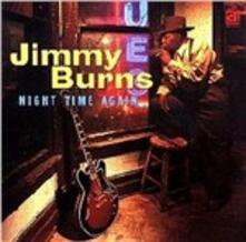Night Time Again - CD Audio di Jimmy Burns