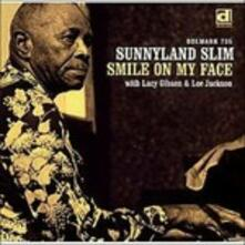 Smile on My Face - CD Audio di Sunnyland Slim