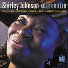 Killer Diller - CD Audio di Shirley Johnson