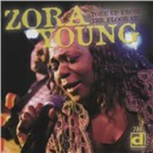 Tore up from the Floor up - CD Audio di Zora Young