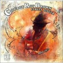 Street Singer - CD Audio di Roy Brown