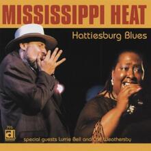 Hattiesburg Blues - CD Audio di Mississippi Heat