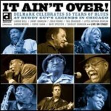 55 Years of Blues. It Ain't Over - CD Audio