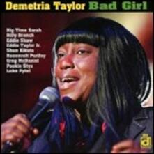 Bad Girl - CD Audio di Demetria Taylor