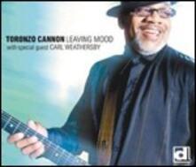 Leaving Mood - CD Audio di Toronzo Cannon