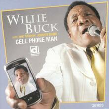 Cell Phone Man - CD Audio di Willie Buck