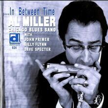 In Between Time - CD Audio di Al Miller
