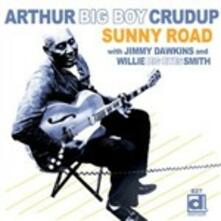 Sunny Road - CD Audio di Arthur Big Boy Crudup