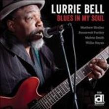 Blues in My Soul - CD Audio di Lurrie Bell