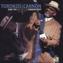 John The Conquer Root - CD Audio di Toronzo Cannon