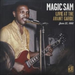 Vinile Live at the Avant Garde Magic Sam