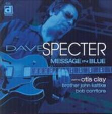 Message in Blue - CD Audio di Dave Specter