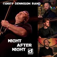 Night After Night - CD Audio di Corey Dennison (Band)