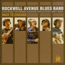 Back in Chicago - CD Audio di Rockwell Avenue Blues Band