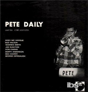 Vinile And His Chicagoans Pete Daily