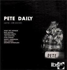 And His Chicagoans - Vinile LP di Pete Daily