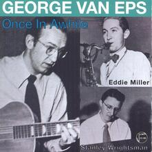Once in Awhile - CD Audio di George VanEps