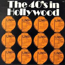 The 40's in Hollywood - Vinile LP