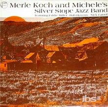 Merle Koch and Michele's Silver Stope Jazz Band - Vinile LP di Merle Koch