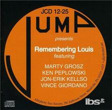 Remembering Louis W. Jon - CD Audio di Marty Grosz