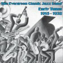 The Evergreen Classic Jazz Band. Early Recordings 1915-1932 - CD Audio