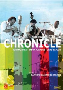 Film Chicago Underground Trio. Chronicle