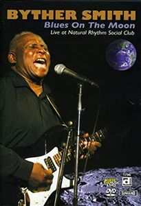 Film Byther Smith. Blues On The Moon