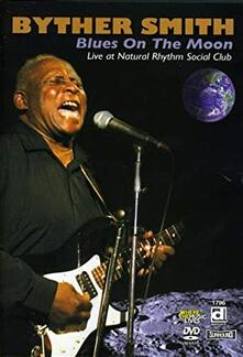 Byther Smith. Blues On The Moon - DVD