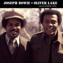 Live at a Space 1976 - CD Audio di Oliver Lake,Joseph Bowie