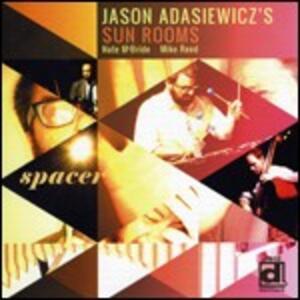 Spacer - Vinile LP di Jason Adasiewicz