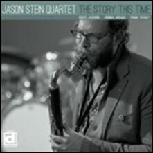 The Story This Time - CD Audio di Jason Stein