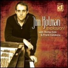 Explosion! (with Richie Cole & Frank Catalano) - CD Audio di Jim Holman