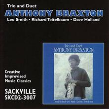 Trio and Duet - CD Audio di Anthony Braxton