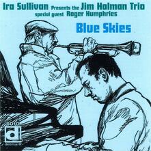 Blues Skies - CD Audio di Ira Sullivan