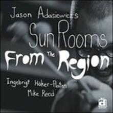 From the Region - CD Audio di Jason Adasiewicz's Sun Rooms