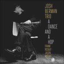 A Dance and a Hop - Vinile LP di Josh Berman