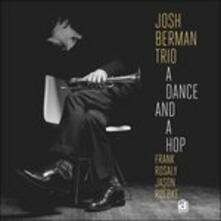 A Dance and a Hope - CD Audio di Josh Berman