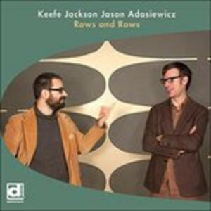 Rows and Rows - Vinile LP di Jason Adasiewicz,Keefe Jackson