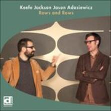 Rows and Rows - CD Audio di Jason Adasiewicz,Keefe Jackson