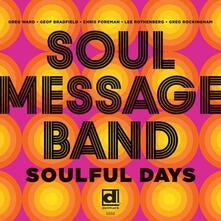 Soulful Days - CD Audio di Soul Message Band