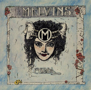 Ozma - Vinile LP di Melvins