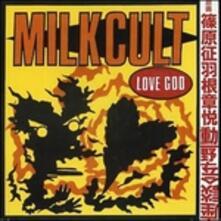 Love God - Vinile LP di Milk Cult
