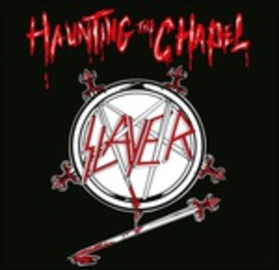 Vinile Haunting the Chapel Slayer