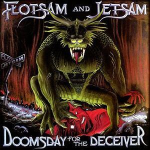 Doomsday for the Deceiver - Vinile LP di Flotsam and Jetsam
